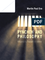 Martin Paul Eve (auth.) - Pynchon and Philosophy_ Wittgenstein, Foucault and Adorno-Palgrave Macmillan UK (2014)