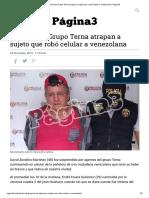 Policías del Grupo Terna atrapan a sujeto que robó celular a venezolana _ Página3