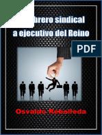 De obrero sindical a ejecutivo del  reino- Osvaldo Revolleda.pdf