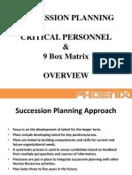 Succession Planning CRITICAL PERSONNEL  9 Box Matrix