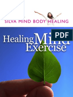 Silva Healing Mind Exercise - Quick-Start Guide