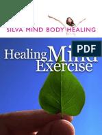 Silva Healing Mind Exercise - Quick-Start Guide