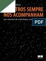 374172355-Os-Astros-Sempre-Nos-Acompanham-Um-Manual-de-Astrologia-Contemporanea-Claudia-Lisboa.pdf