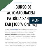 → ATENÇÃO! Curso de Automaquiagem Patricia Santos Funciona Mesmo? [NÃO Compre Sem ANTES Ler ISTO é SERIO]