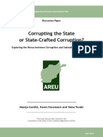 Corrupting the State or State-Crafted Corruption DP 2010