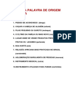 ACERTE A PALAVRA DE ORIGEM AFRICANA
