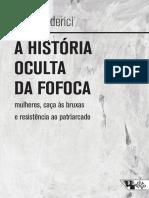 minilivroboitempo_a-histc3b3ria-oculta-da-fofoca_silvia-federici(1)(1).pdf