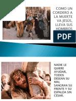 506 COMO UN CORDERO A LA MUERTE VA JESÚS