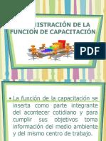 ADMINISTRACIÓN DE LA FUNCIÓN DE CAPACITACIÓN