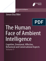 (Atlantis Ambient and Pervasive Intelligence 9) Simon Elias Bibri (auth.)-The Human Face of Ambient Intelligence_ Cognitive, Emotional, Affective, Behavioral and Conversational Aspects-Atlantis Press .pdf