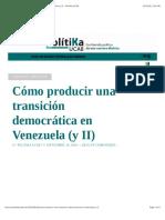 ALARCON Cómo producir una transición democrática en Venezuela (y II) – PolítiKa UCAB