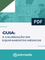 1) GUIA_ A CALIBRAÇÃO EM EQUIPAMENTOS MÉDICOS (1)