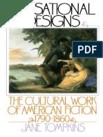Jane Tompkins - Sensational Designs_ The Cultural Work of American Fiction, 1790-1860 (1986, Oxford University Press).pdf