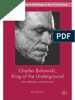 Debritto, Charles Bukowski, King of the Underground (2013)