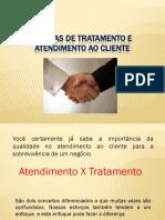 FORMAS DE TRATAMENTO E ATENDIMENTO AO CLIENTE