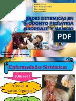 ENFERMEDADES SISTEMICAS EN ODONTO PEDIATRIA2019.pptx