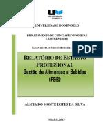 Alícia Silva 2015. Relatório do Estágio Profissional. Gestão de Alimentos e Bebidas (F&B).pdf