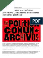 POR UNA POLITICA COMÚN DE ARCHIVOS Llamamiento a un acuerdo de buenas prácticas | Red Conceptualismos del Sur.pdf