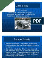 Case Study W204 Sunroof Shade