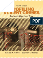 Ronald M. Holmes_ Stephen T. Holmes - Profiling Violent Crimes_ An Investigative Tool-Sage Publications, Inc (2008)