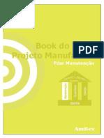 Book do Projeto da Manufatura - Pilar da Manutenção