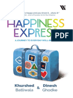 Happiness Express by Khurshed Batliwala, Dinesh Ghodke