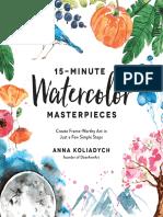 15-Minute Watercolor Masterpieces by Anna Koliadych.epub