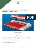 Cómo conectar un router en modo bridge para mejorar la cobertura WiFi _ Tecnología - ComputerHoy.com