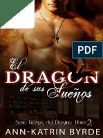 Fuegos del Destino 02 - El Dragón de sus Sueños.pdf