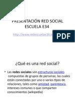PRESENTACIÓN RED SOCIAL ESCUELA E34