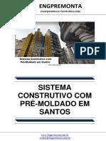 Sistema Construtivo Com Pré-Moldado Em Santos
