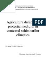 Agricultura durabila si protectia mediului in contextul schimbarilor climatice - Angelescu Ionela Veronica.docx