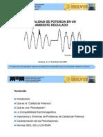 Power Quality - Calidad de Potencia en un Ambiente Regulado (Presentación)