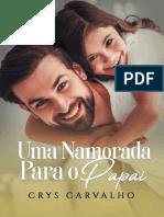 @ligaliteraria Uma namorada para o papai - Crys Carvalho_5080307177