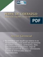 Perfil de liderazgo de Donald Trump y Evo Morales