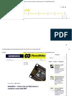 NodeMCU - Como criar um Web Server e conectar a uma rede WIFI - BLOG MASTERWALKER SHOP.pdf