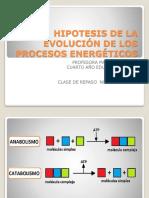 HIPOTESIS DE LA EVOLUCIÓN DE LOS PROCESOS ENERGÉTICOS  repaso.pptx