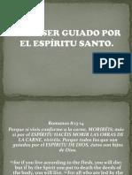 CÓMO SER GUIADO POR EL ESPÍRITU SANTO