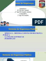 1.1.1. - Sistema de Segurança Pública - Módulo 01 - Parte 1 - Políticas Públicas