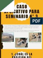 CASO APLICATIVO PARA SEMINARIO N° 3