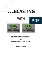 Webcasting with Breakaway - Setup guide v1.3