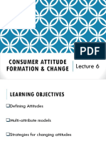 Lecture 6-Consumer Attitude Formation & Change