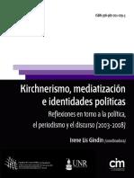 Gindin, Irene - Kirchnerismo, mediatizacion e identidades políticas.pdf