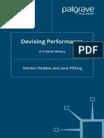 (Theatre & Performance Practices) Deirdre Heddon, Jane Milling - Devising Performance_ A Critical History (Theatre & Performance Practices)-Palgrave Macmillan (2005)