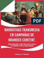 Narrativas transmedia en campañas de Brandend Content Coca Cola