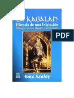 Szalay Ione - La Kabalah - Historia De Una Iniciacion