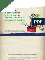 Guía para la elaboración de estrategias de comunicación para la incidencia política