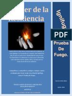 El Poder de la Resiliencia, Ignífuga como A Prueba de Fuego