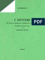 Giamblico - I Misteri (de Mysteriis Aegyptiorum, Chaldaeorum Et Assyriorum). Secondo La Versione Latina Di Marsilio Ficino-Sebastiani (2018)