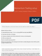 Welcome to Momentum Trading setup